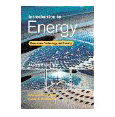 Introduction to Energy: Resources, Technology, and Society by Edward S. Cassedy and Peter Z. Grossman